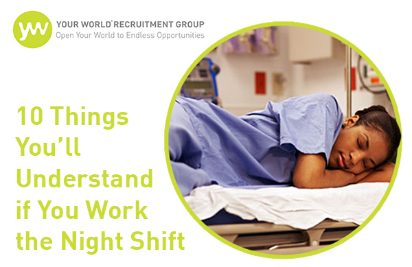 10 Things You'll Understand if You Work the Night Shift