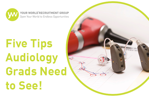 Must See Tips for Audiology Graduates