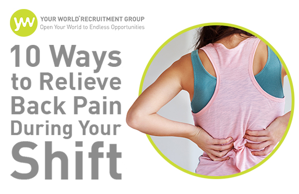 10 Ways to Relieve Back Pain During Your Shift