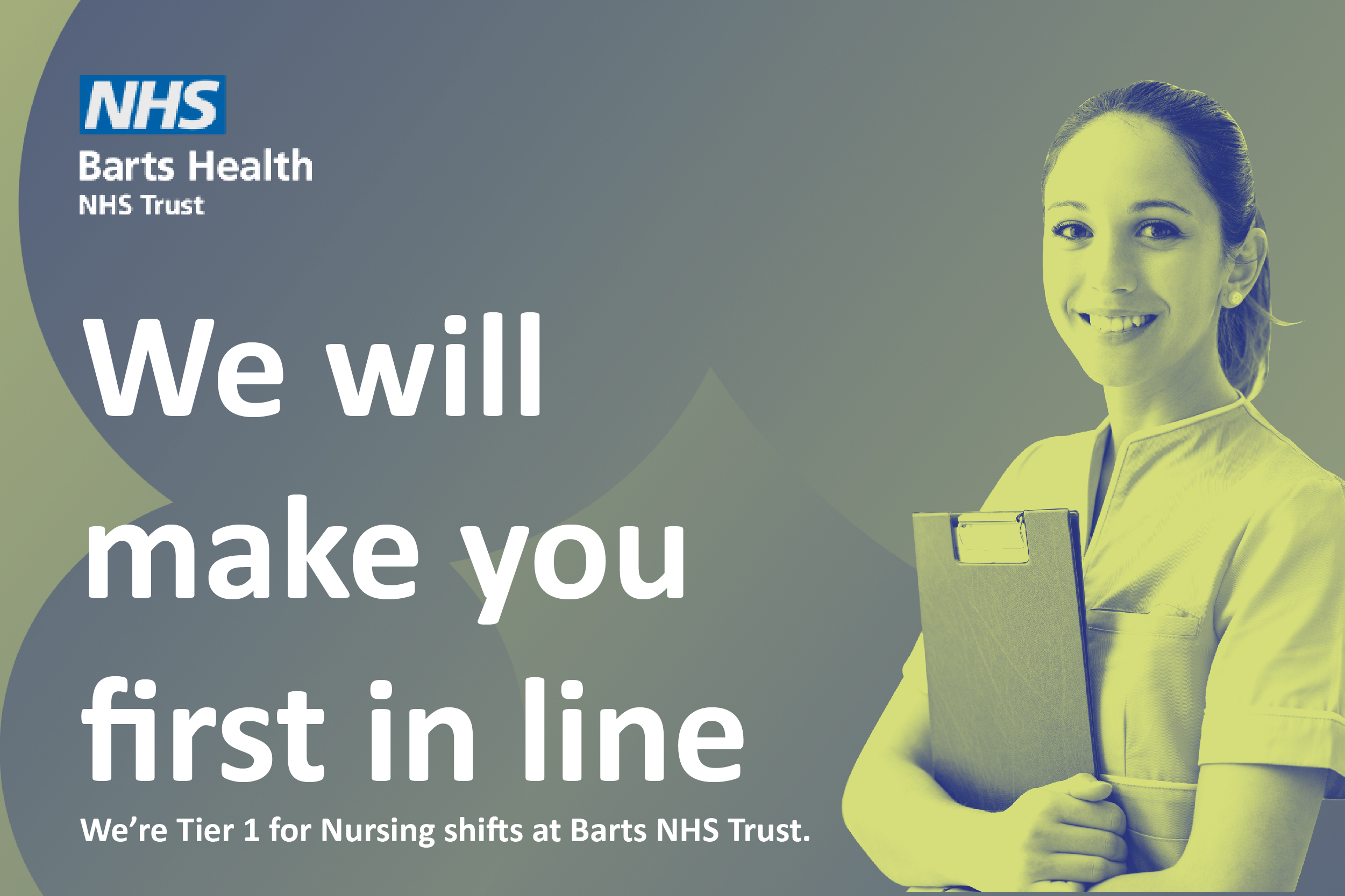 First in line for Nursing shifts at Barts NHS Trust