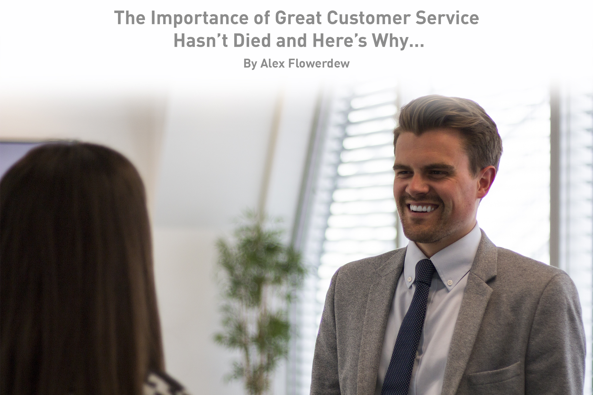 Great Customer Service is Not Dead...