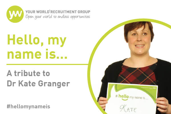 #Hellomynameis...: A Tribute to Dr Kate Granger