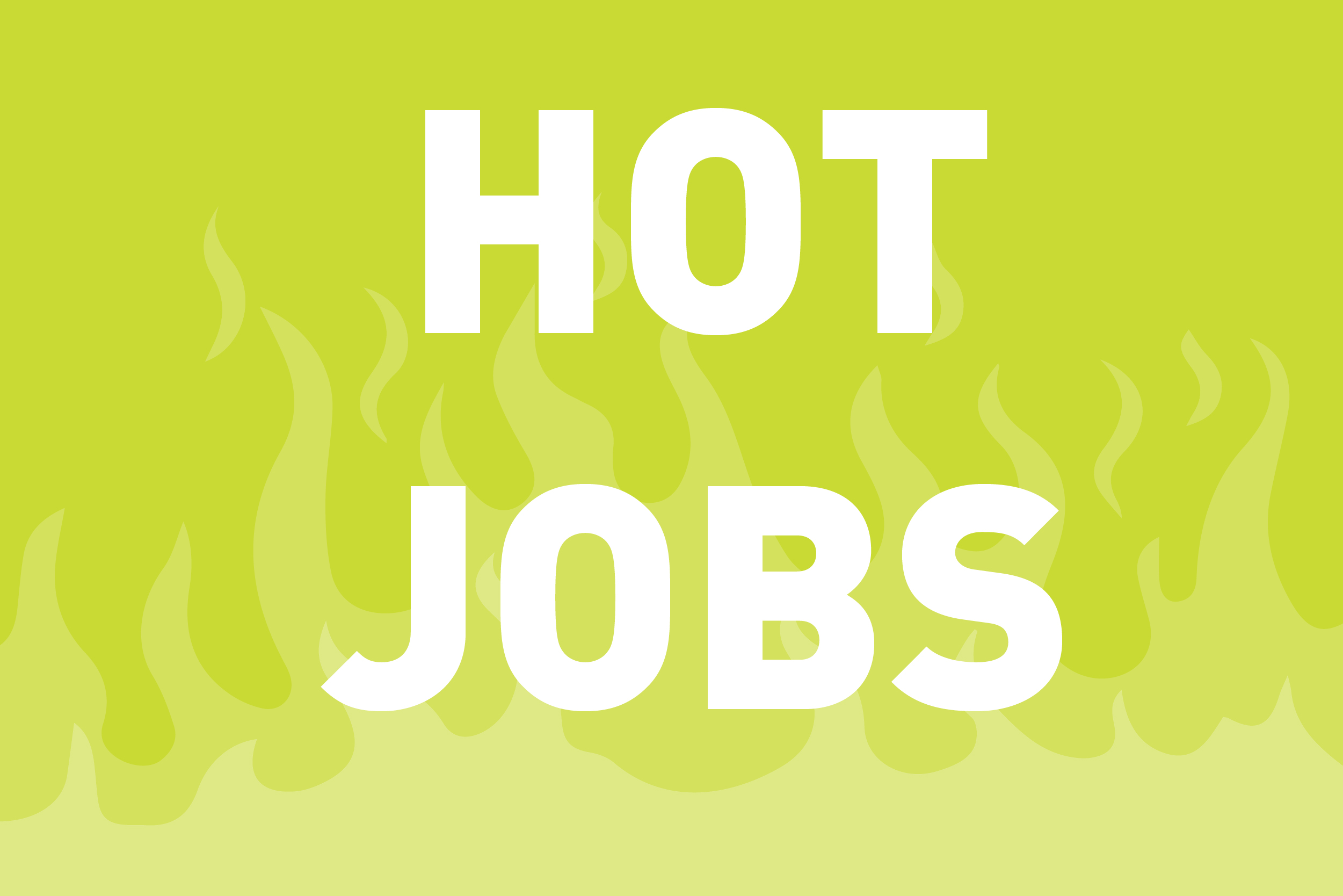 THIS WEEK'S HOT JOBS!