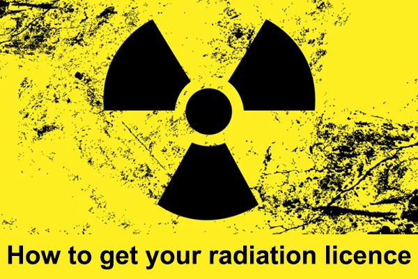 How to get your radiation licence