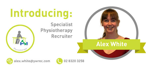 Physiotherapists! Say Hi to Alex White, Specialist Physio Recruiter!