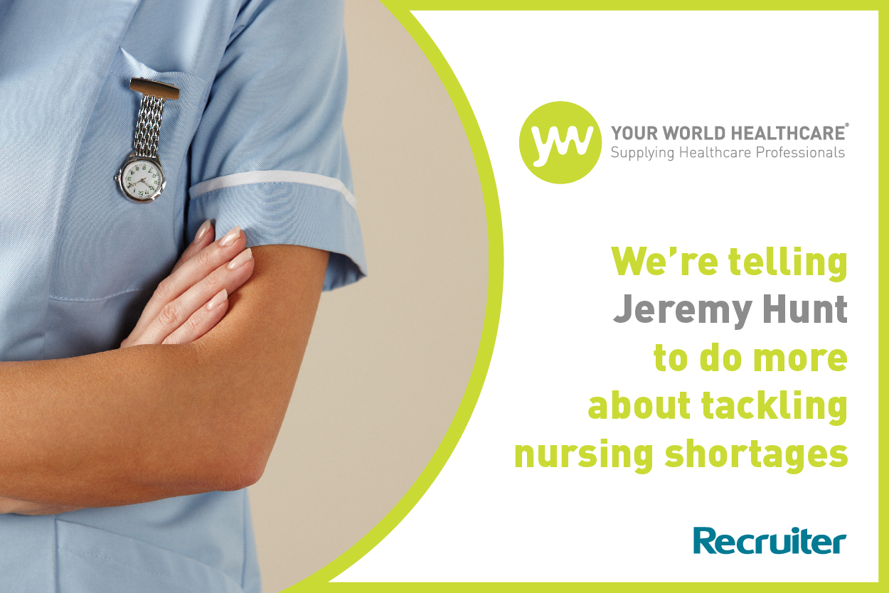 Your World to Jeremy Hunt: Do more to tackle nursing shortages!