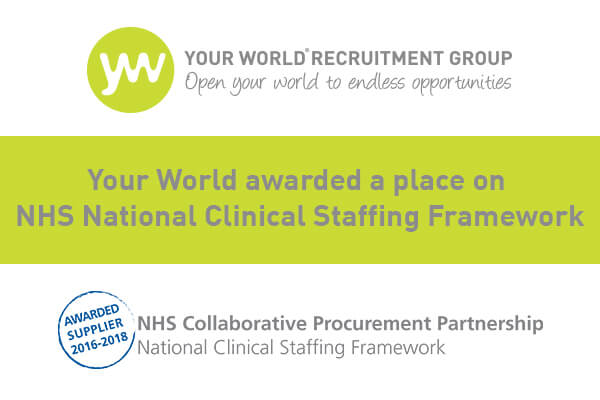 Your World awarded a place on NHS National Clinical Staffing Framework