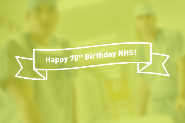 It's the NHS' 70th birthday!!!