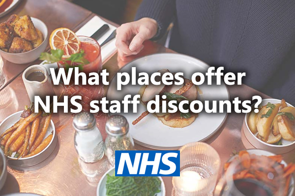 Where Can You Get NHS Staff Discounts?