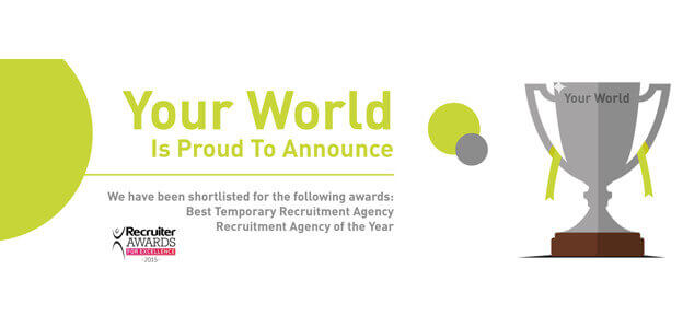 Your World Recruitment Group Shortlisted for two Awards at the Recruiter Awards 2015