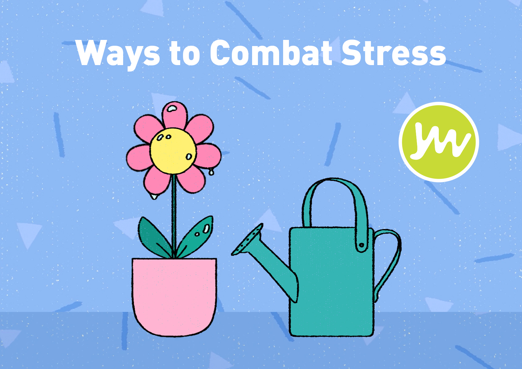 Ways to combat stress