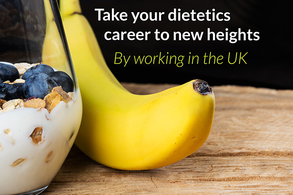 Take your dietetics career to new heights – work in the UK!
