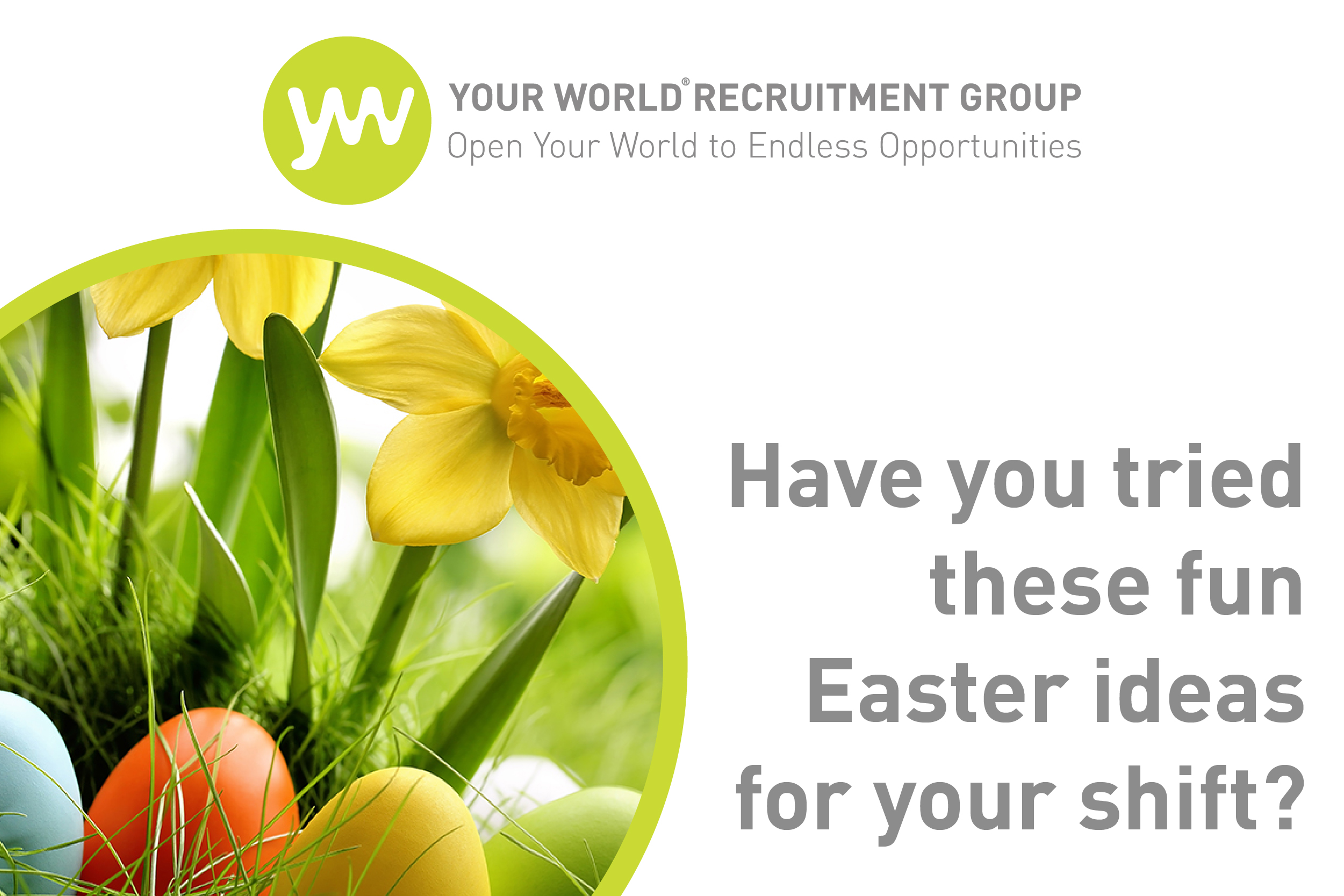 Have You Tried These Fun Easter Ideas for Your Shift?