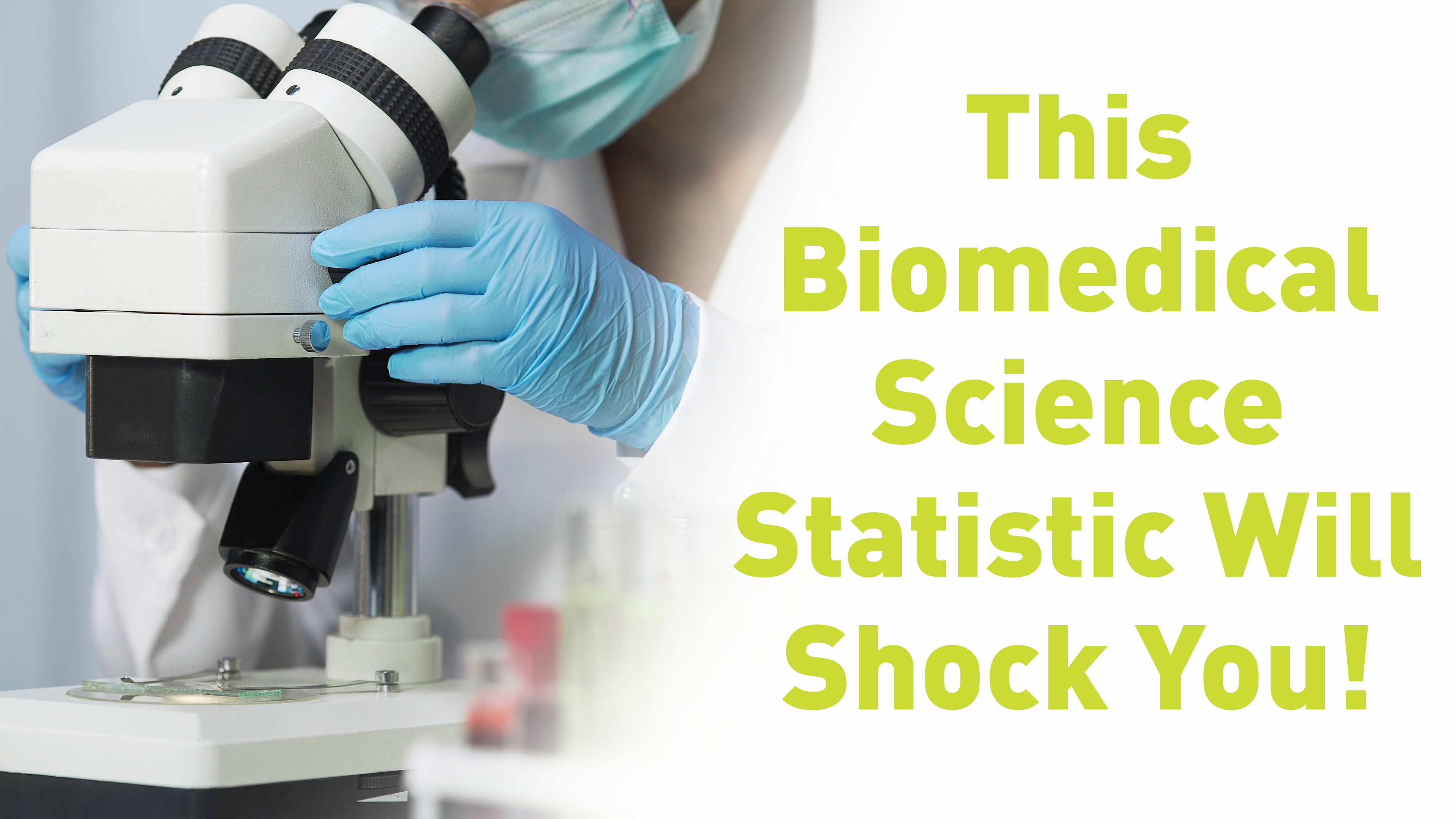 If you're a Biomedical Scientist, you're part of an elite group!