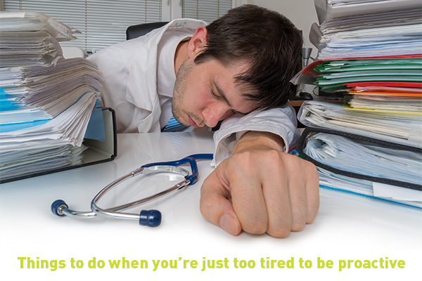 7 activities for when you're tired