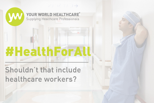 #HealthForAll - including healthcare workers?