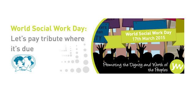 Today's World Social Work Day: Let's pay tribute where it's due